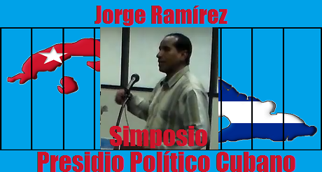 Jorge Ramirez Presidio Politico Cubano