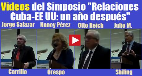 videos simposio relaciones Cuba EEUU