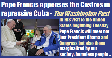 Francis Appeases The Castros