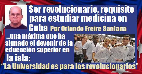la universidad en Cuba es para revolucionarios