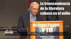 Angel Cuadra transcendencia literatura cubana exilio