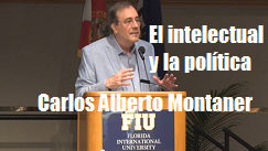 Carlos A Montaner intelectual politica