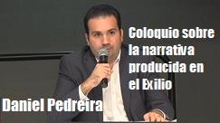 Daniel Pedreira narrativa producida exilio