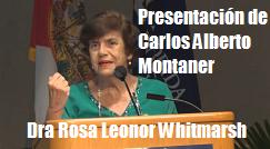 Rosa L Whitmarsh presenta Carlos A Montaner