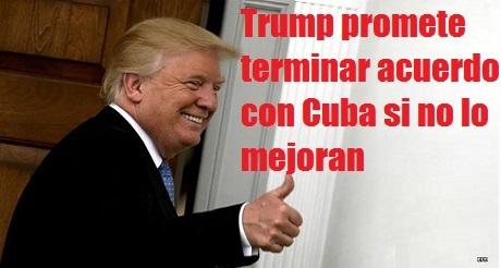 presidente Donald Trump terminar acuerdo Cuba