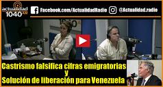 Castrismo falsifica cifras emigratorias Solución de liberación Venezuela 238x127
