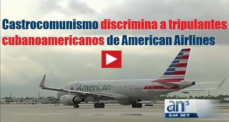 Castrocomunismo Discrimina A Tripulantes Cubanoamericanos FB