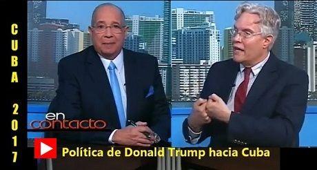 Cuba 2017 politica de Trump hacia Cuba