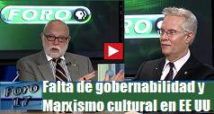 Falta de gobernabilidad y Marxismo cultural en EE UU