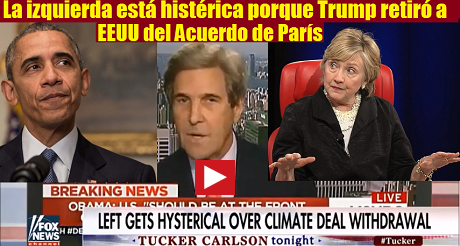 Left Gets Hysterical over Climate Deal Withdrawal