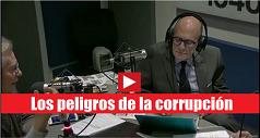 Los peligros de la corrupción?
