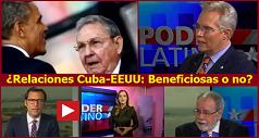 Relaciones Cuba-EEUU: Beneficiosas o no