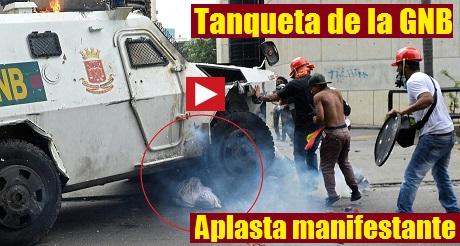 Tanqueta GNB Aplasta Manifestante FB
