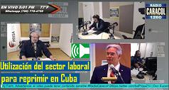 Utilización del sector laboral para reprimir en Cuba