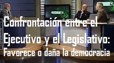 confrontacion entre el ejecutivo legislativo