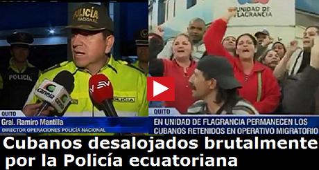 cubanos desalojados brutalmente Policia ecuatoriana FB