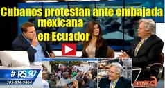 cubanos-protestan-ante-embajada-mexicana-en-ecuador