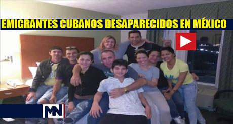 emigrantes cubanos desaparecidos en Mexico FB