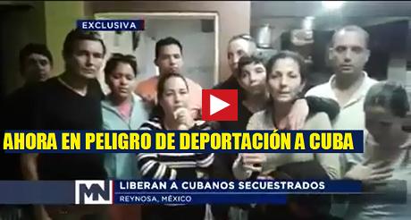 en peligro de deportacion a Cuba los cubanos secuestrados FB