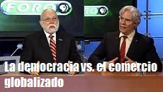 la democracia vs comercio globalizado 230x130