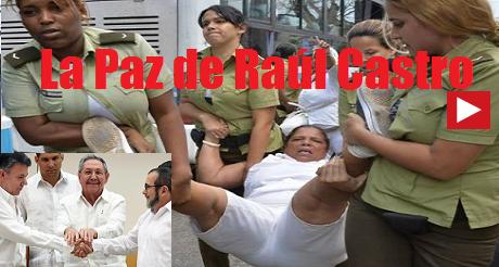 la paz de Raul Castro