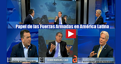 ¿Qué papel deben tener las Fuerzas Armadas en América Latina?