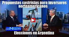propuesta castrista inversiones eleciones argentina 238x127