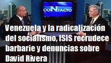 Venezuela Radicalizacion Socialismo ISIS Barbarie Denuncias David Rivera